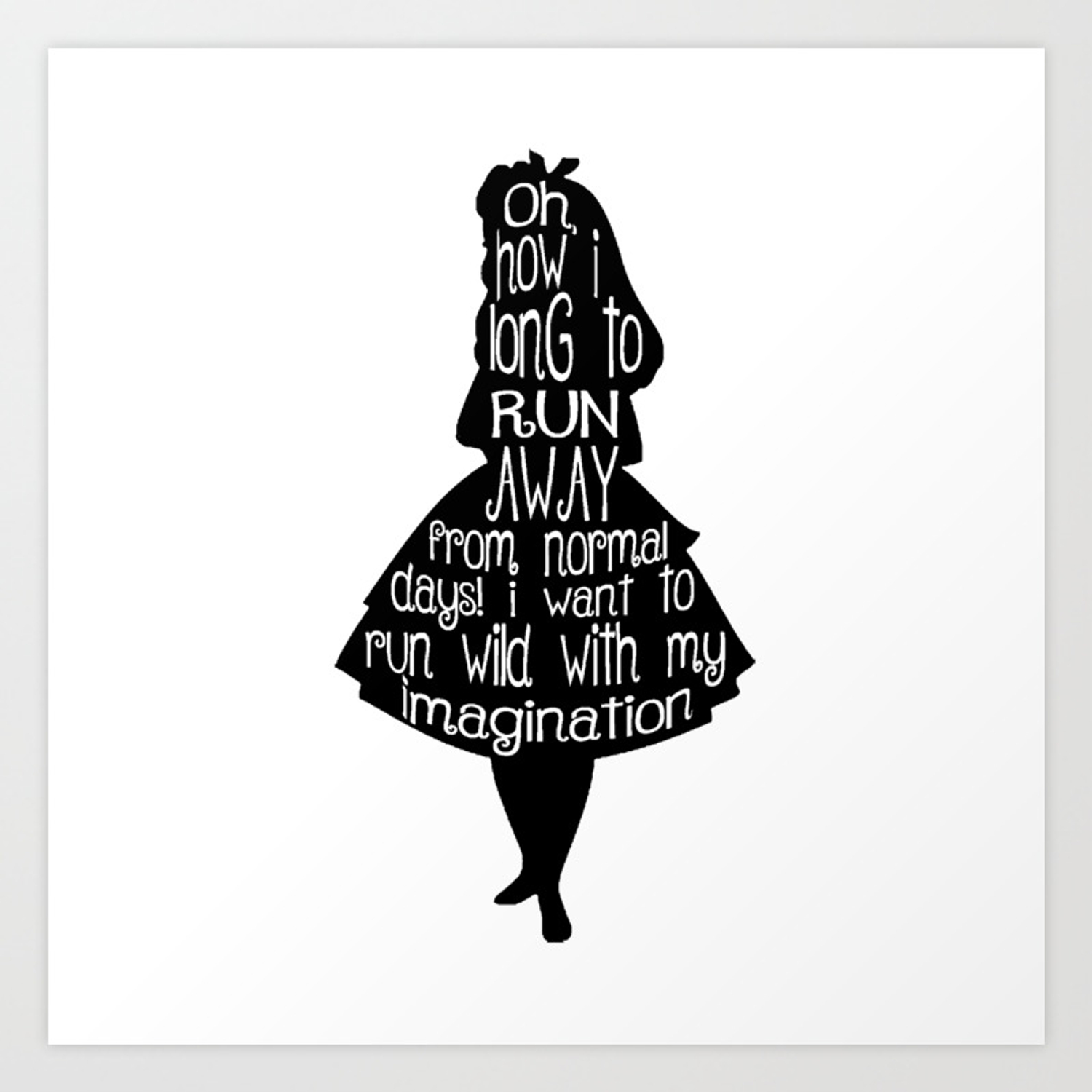 Alice In Wonderland Quote Black And White Art Print By Maryedenoa Society6