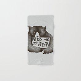 Feed Me And Tell Me I'm Pretty Bear Hand & Bath Towel