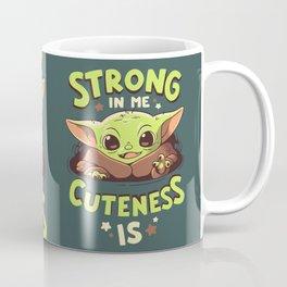 Strong in Me Coffee Mug