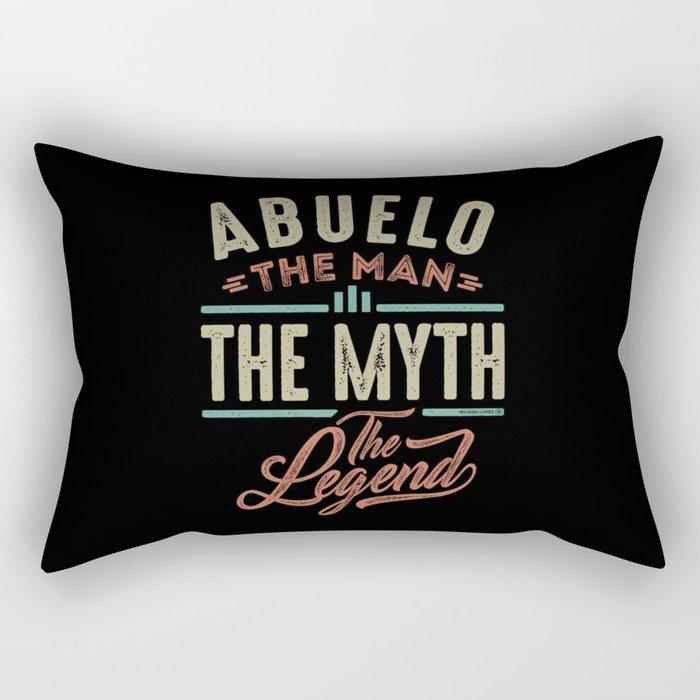 Abuelo The Myth The Legend Rectangular Pillow