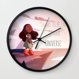 I wanna be Part of Your Universe Wall Clock