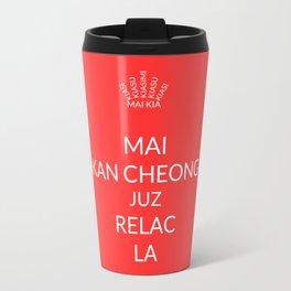 Keep calm (Singlish) Travel Mug
