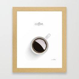 Coffee. Framed Art Print