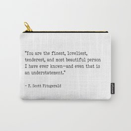 F. Scott Fitzgerald quote Carry-All Pouch