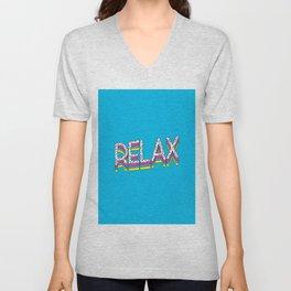 Relax Quote Unisex V-Neck