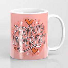 Perfectly Imperfect Coffee Mug