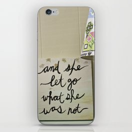 And She Let Go iPhone Skin