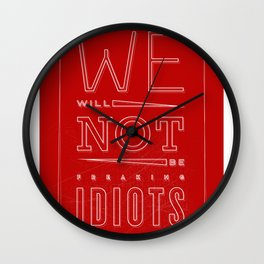 Freaking Idiots (Dark) Wall Clock