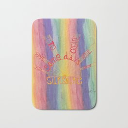 Quoteables #7 - Make Your Own Sunshine - Rainbow Bath Mat