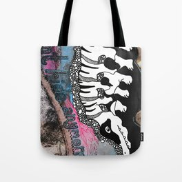 I Don't Hide Anymore Tote Bag