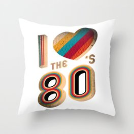 RETRO I LOVE THE 80'S VINTAGE Throw Pillow