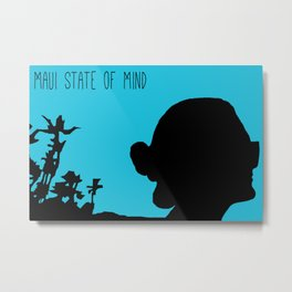 Maui State Of Mind Metal Print