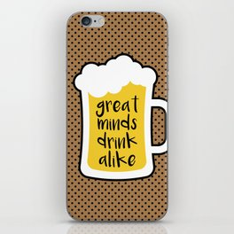 Beer - Great Minds iPhone Skin