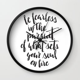Inspirational Quote Be Fearless in White Wall Clock