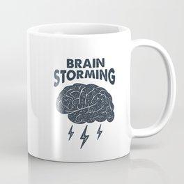 Brain Storming. Smart And Creative. Inspirational Quote Coffee Mug