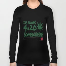 Men's Funny It's Always 4 20 Somewhere Marijuana Pot Weed T-Shirts Long Sleeve T-shirt