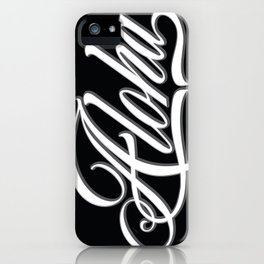 Aloha Script iPhone Case