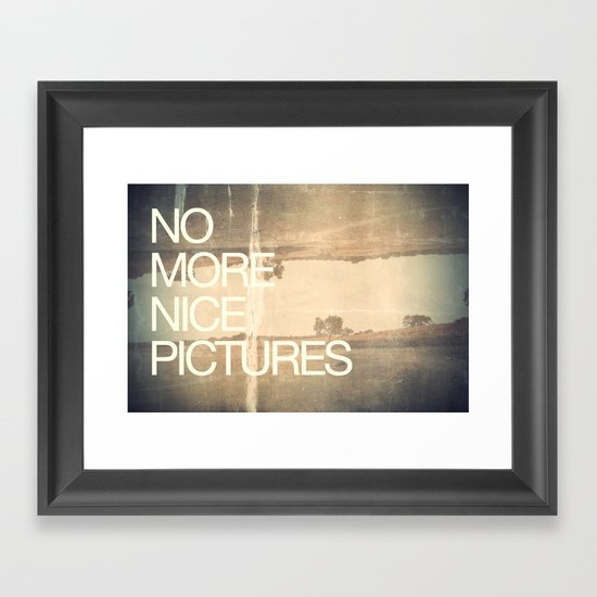 no more nice pictures | 2012 Framed Art Print