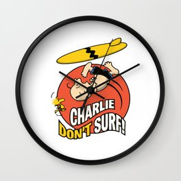 not surfing charlie Wall Clock