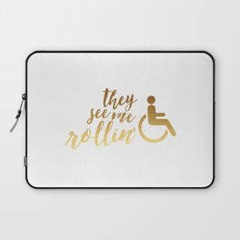 They See Me Rollin' White Laptop Sleeve