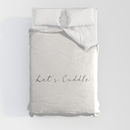 Let's Cuddle Comforters