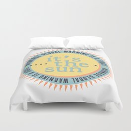 Its The Sun Duvet Cover