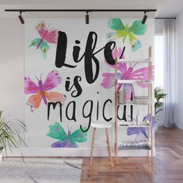 Life is Magical Wall Mural