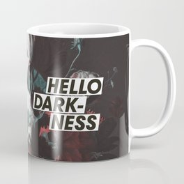 Hello Darkness Coffee Mug