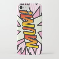 comic book iPhone & iPod Cases featuring Comic Book MUM! by The Image Zone