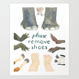 Please remove shoes Art Print