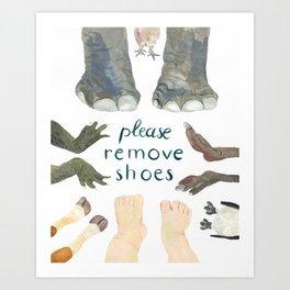 Please remove shoes Art Print