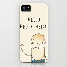 Hello, Aloha, Ciao, Hallo, Salut, Hei, Hola... iPhone Case