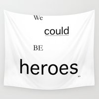 heroes Wall Tapestries featuring Heroes by PintoQuiff