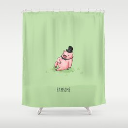 Hamsome Shower Curtain