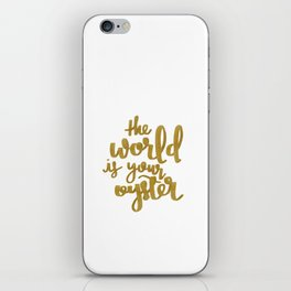 The World is Your Oyster Painted Typography iPhone Skin