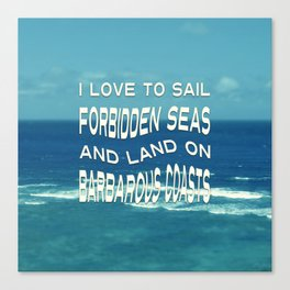 I love to sail inspirational quote ocean photo Canvas Print