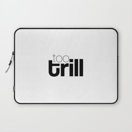 trill Laptop Sleeve