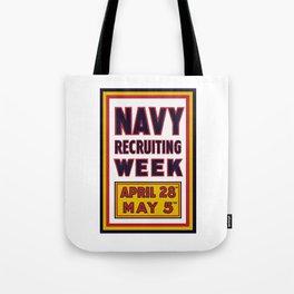 Navy Recruiting Week -- WW1 Era Tote Bag