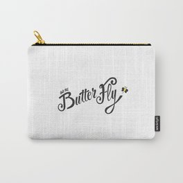 Let the butter fly Carry-All Pouch
