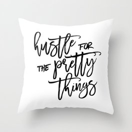 Hustle Hard Throw Pillow
