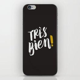 Très Bien on Black iPhone Skin