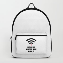 Home Where WiFi Is Funny Quote Backpack