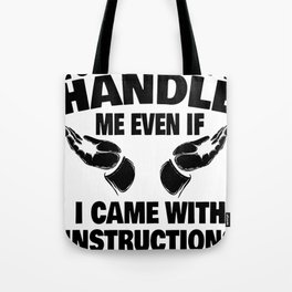woman instruction man single sarcasm joke gift Tote Bag