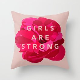 Girls are strong Throw Pillow