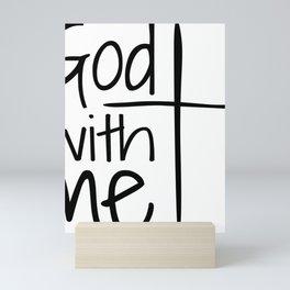 God With Me Mini Art Print
