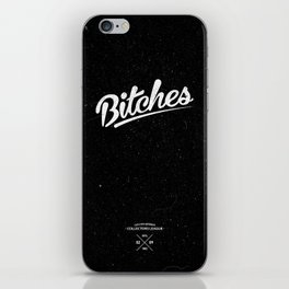 Bitches Typography Black iPhone Skin