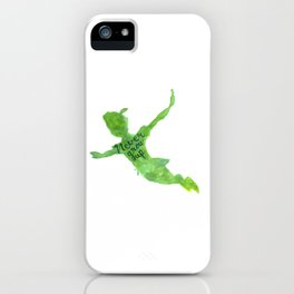 Never Grow Up iPhone Case