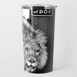 Beware of Dog black and white photograph of attack lion humorous black and white photography Travel Mug