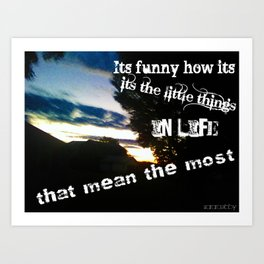 Mean the Most Art Print
