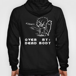 Over My Dead Body Hoody